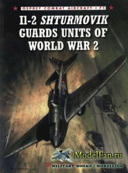 Osprey - Combat Aircraft 71 - Il-2 Shturmovik Guards Units of World War 2