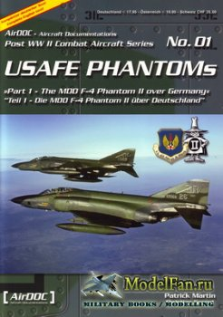 AirDOC №01 - USAFE Phantoms (Part 1) - The MDD F-4 Phantom II over Germany