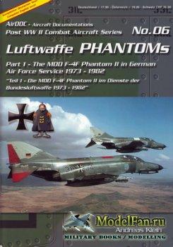 AirDOC №06 - Luftwaffe Phantoms (Part 1) - The MDD F-4F Phantom II in Germa ...
