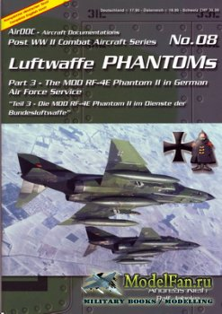 AirDOC №08 - Luftwaffe Phantoms (Part 3) - The MDD RF-4E Phantom II in Germ ...