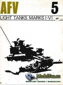 AFV (Armoured Fighting Vehicle) 05 - Light Tanks Marks I-V