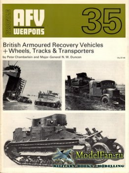 AFV (Armoured Fighting Vehicle) 35 - British Armoured Recovery Vehicles + W ...