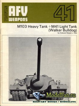 AFV (Armoured Fighting Vehicle) 41 - M103 Heavy Tank + M41 Light Tank (Walk ...