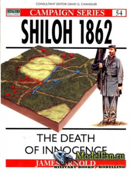 Osprey - Campaign 54 - Shiloh 1862. The Death of Innocence
