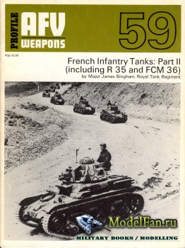 AFV (Armoured Fighting Vehicle) 59 - French Infantry Tanks: Part II (includ ...