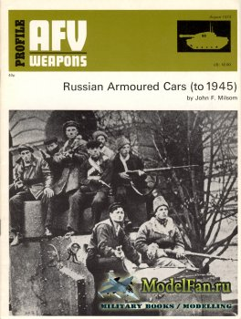 AFV (Armoured Fighting Vehicle) 60 - Russian Armoured Cars (to 1945)