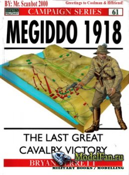 Osprey - Campaign 61 - Megiddo 1918. The Last Great Cavalry Victory
