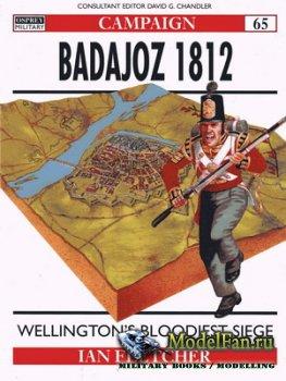 Osprey - Campaign 65 - Badajoz 1812. Wellington's Bloodiest Siege