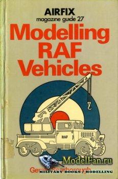 Airfix Magazine Guide 27 - Modelling RAF Vehicles
