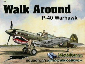 Squadron Signal (Walk Around) 5508 - P-40 Warhawk