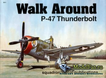 Squadron Signal (Walk Around) 5511 - P-47 Thunderbolt