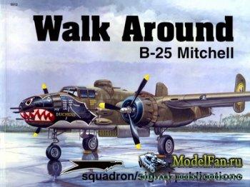 Squadron Signal (Walk Around) 5512 - B-25 Mitchell