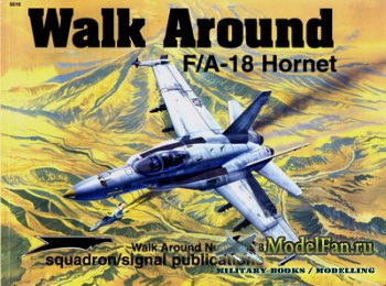 Squadron Signal (Walk Around) 5518 - F/A-18 Hornet