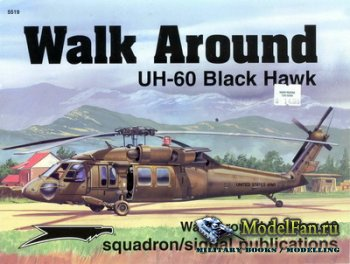 Squadron Signal (Walk Around) 5519 - UH-60 Black Hawk