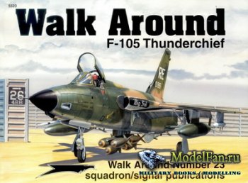 Squadron Signal (Walk Around) 5523 - F-105 Thunderchief