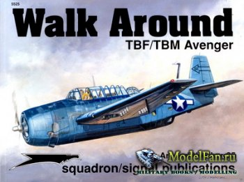 Squadron Signal (Walk Around) 5525 - TBF/TBM Avenger