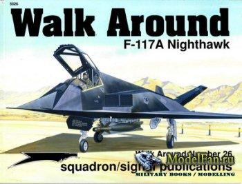 Squadron Signal (Walk Around) 5526 - F-117 Nighthawk