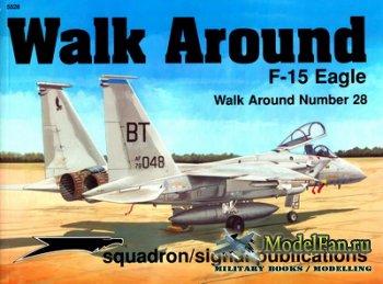 Squadron Signal (Walk Around) 5528 - F-15 Eagle