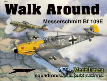 Squadron Signal (Walk Around) 5534 - Messerschmitt Bf-109E