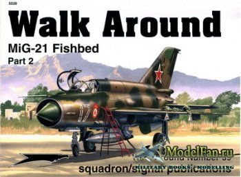 Squadron Signal (Walk Around) 5539 - MiG-21 Fishbed (Part 2)