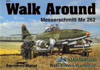 Squadron Signal (Walk Around) 5542 - Messerschmitt Me 262