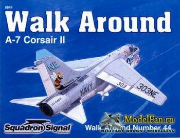 Squadron Signal (Walk Around) 5544 - A-7 Corsair II