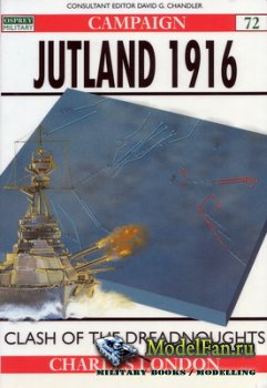 Osprey - Campaign 72 - Jutland 1916. Clash of the Dreadnoughts