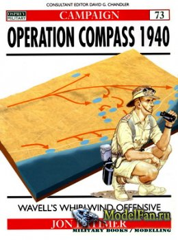 Osprey - Campaign 73 - Operation Compass 1940. Wavell's Whirlwind Offensiv ...