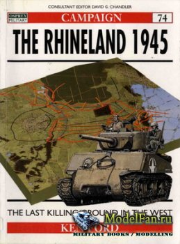 Osprey - Campaign 74 - The Rhineland 1945. The Last Killing Ground in the W ...