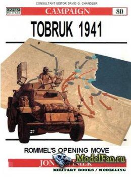 Osprey - Campaign 80 - Tobruk 1941. Rommel's Opening Move