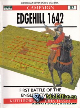 Osprey - Campaign 82 - Edgehill 1642. First Battle of the English Civil War