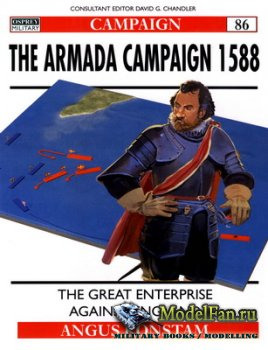Osprey - Campaign 86 - The Armada Campaign 1588. The Great Enterprise Again ...