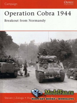 Osprey - Campaign 88 - Operation Cobra 1944. Breakout from Normandy