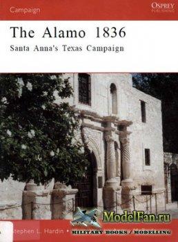 Osprey - Campaign 89 - The Alamo 1836. Santa Anna's Texas Campaign