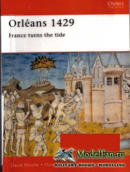 Osprey - Campaign 94 - Orleans 1429. France Turns the Tide