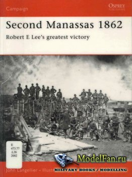 Osprey - Campaign 95 - Second Manassas 1862. Robert E Lee's greatest victo ...