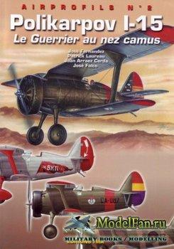 Airprofils №2 - Polikarpov I-15. Le Guerrier an nez camus