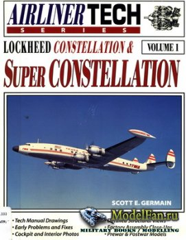 Airlife - Airliner Tech (Vol.1) - Lockheed Constellation & Super Constellat ...