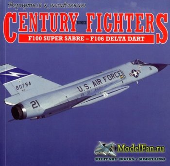Airlife - Century Fighters - F-100 Super Sabre - F-106 Delta Dart