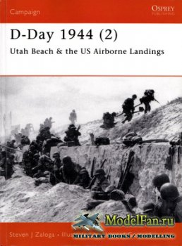 Osprey - Campaign 104 - D-Day 1944 (2). Utah Beach & the US Airborne Landin ...