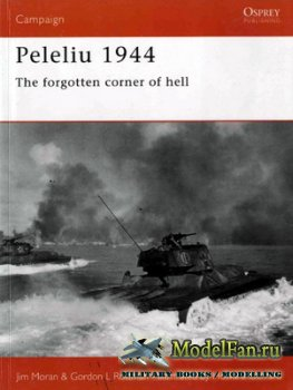Osprey - Campaign 110 - Peleliu 1944. The Forgotten Corner of Hell