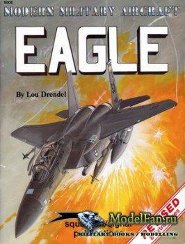 Squadron Signal (Modern Military Aircraft) 5008 - F-15 Eagle