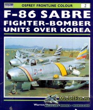 Osprey - Frontline Colour 2 - F-86 Sabre Fighter-Bomber Units Over Korea