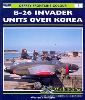 Osprey - Frontline Colour 4 - B-26 Invader Units Over Korea