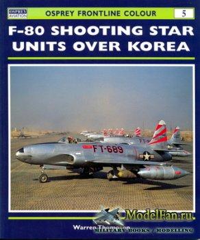 Osprey - Frontline Colour 5 - F-80 Shooting Star Units Over Korea