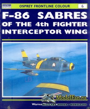 Osprey - Frontline Colour 6 - F-86 Sabres of the 4th Fighter Interceptor Wi ...