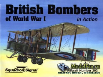 Squadron Signal (Aircraft In Action) 1202 - British Bombers of World War I