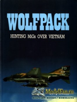 Airlife - Wolfpack. Hunting MiGs over Vietnam