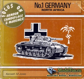 Almark - Focus On Armour Camouflage & Markings №01 - Germany North Africa