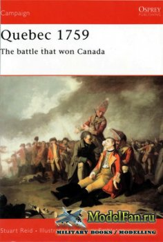 Osprey - Campaign 121 - Quebec 1759. The Battle that won Canada